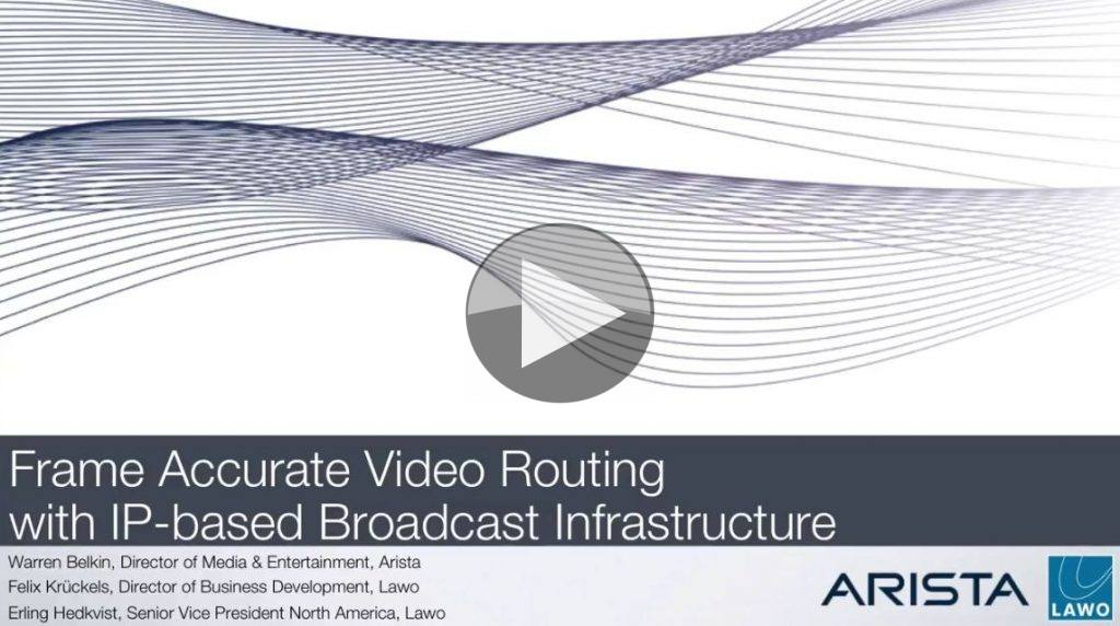 Webinar: Frame Accurate Video Routing with IP-based